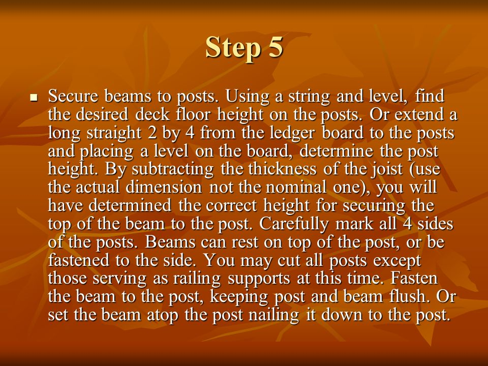 Step 6 Attach joists.