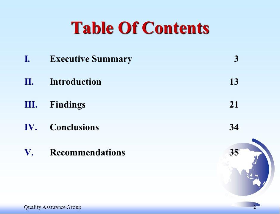 Quality Assurance Group 3 I. EXECUTIVE SUMMARY