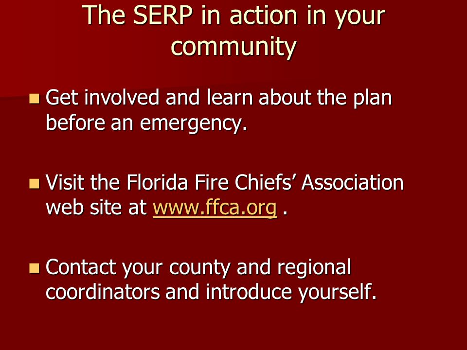 The SERP in action in your community Keep and routinely update a list of regional and county coordinators.