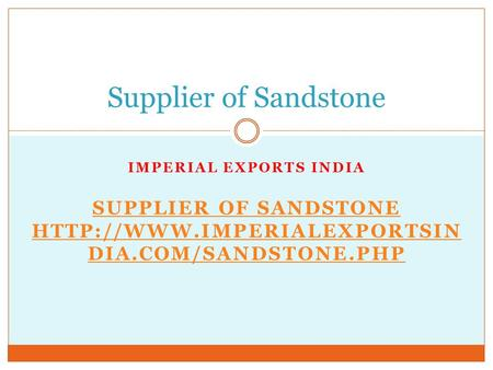 Supplier of Sandstone.