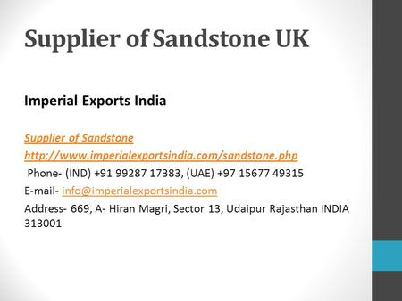 Supplier of Sandstone UK Imperial Exports India