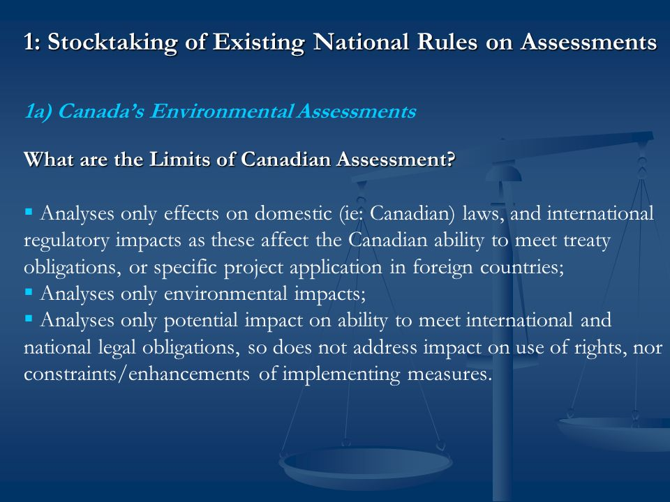 1: Stocktaking of Existing National Rules on Assessments 1b) United States Environmental Reviews How to Assess Regulatory Impacts.