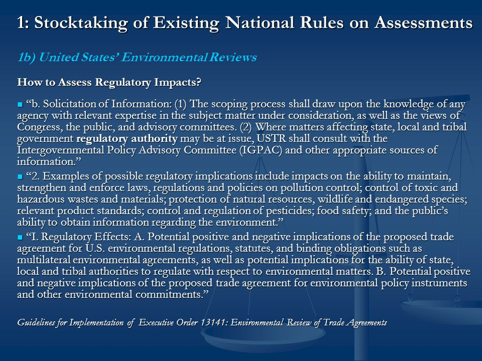 1: Stocktaking of Existing National Rules on Assessments 1b) United States Environmental Reviews What are the Limits of US Assessment.