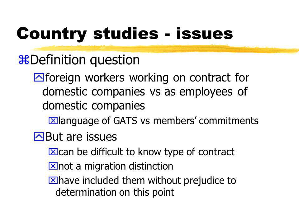 Country study - findings zTemporary entry increasing zGeneral requirement for a certain level of skills or education zSponsored workers required to be paid the same rates as nationals and same working conditions zAll subject to general visa conditions regarding e.g, good health and character xfamilies often included