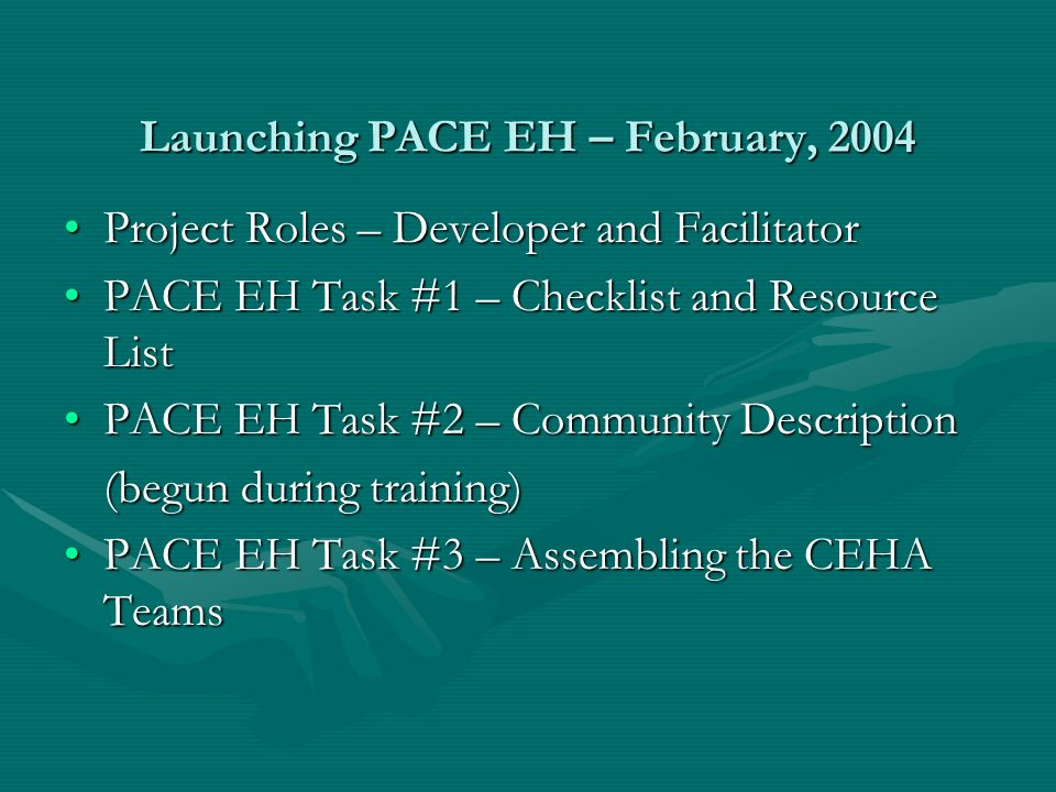 PACE EH Task #4 (Summer, 04) Planning for the Community Surveys University IRB Approval Project Start Up Funds