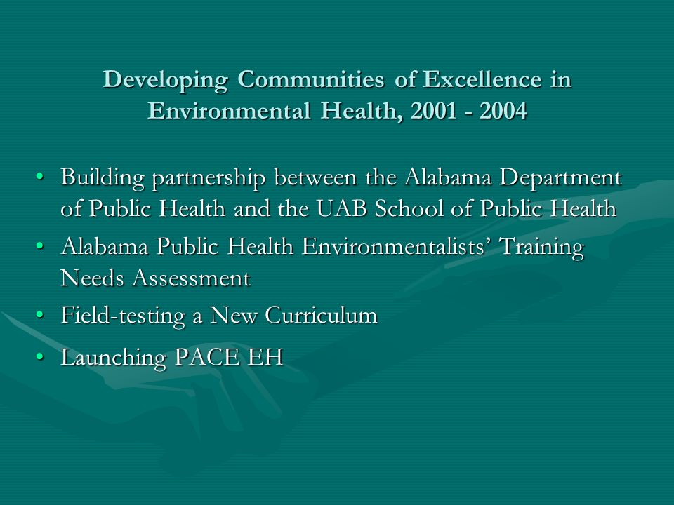 Building the Partnership between the Alabama Department of Public Healths Bureau of Environmental Services and the UAB School of Public Health