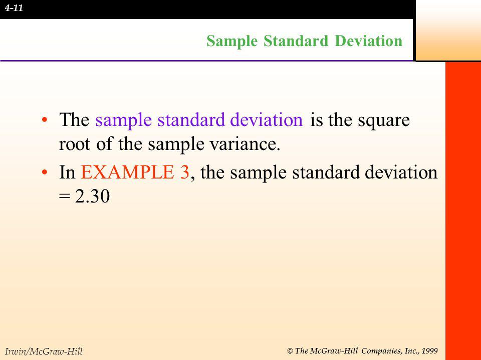 Irwin/McGraw-Hill © The McGraw-Hill Companies, Inc., 1999 Measures of Dispersion: Ungrouped Data For ungrouped data, the range is the difference between the highest and lowest values in a set of data.