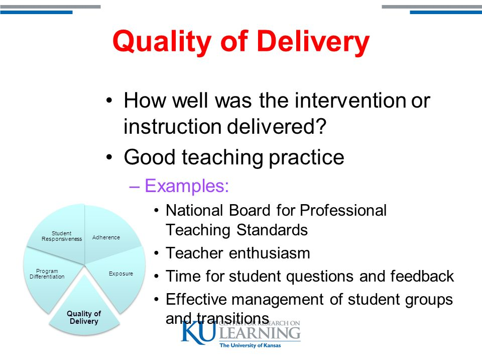 Program Differentiation How well do you differentiate one intervention from another.