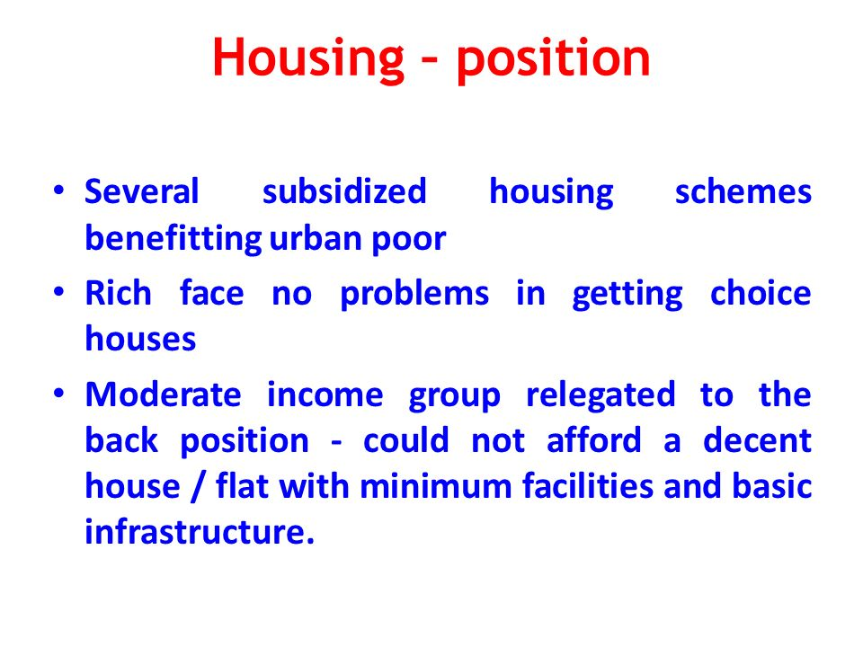 Urban Housing – Market - Impact Land cost increased manifold Left to market Limited supply Abnormal Costs Affordability sacrificed Inability of Moderate income group to buy Emergence of Rajiv Swagruha