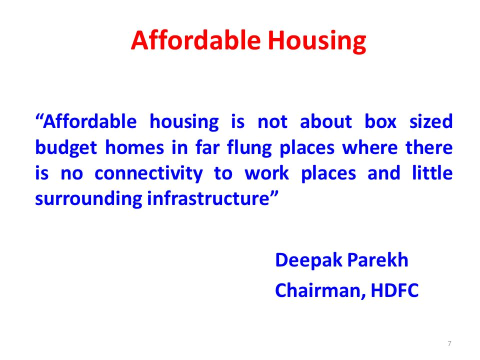 Rajiv Swagruha -Philosophy Affordable Housing has to cut across all income segments of the society and has to make economic sense – inclusive / complementary housing An affordable house does not mean a cheap house or any compromise on space, quality or facilities as required by the family 8