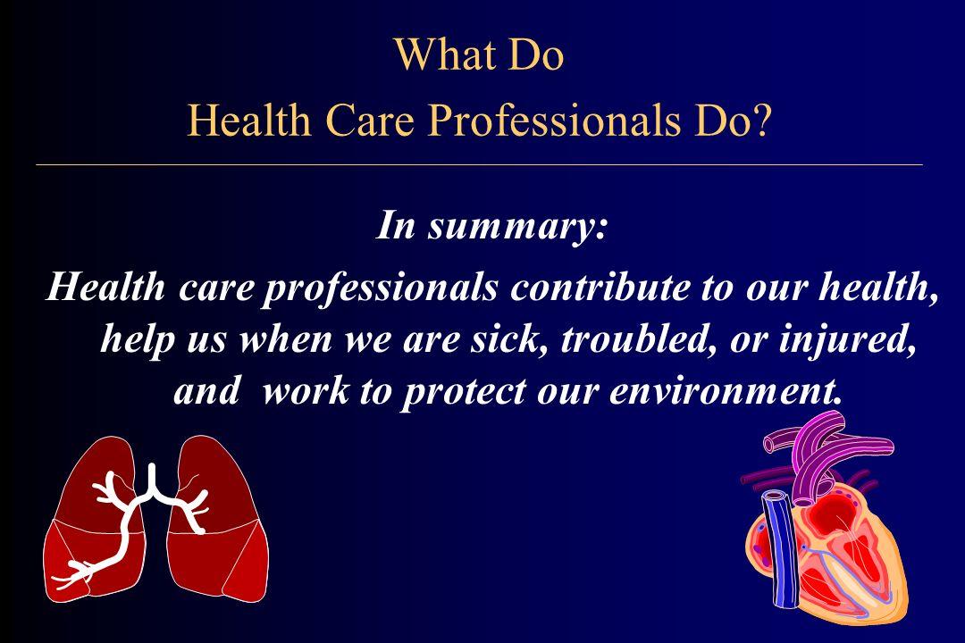 Where Do Health Care Professionals Work.