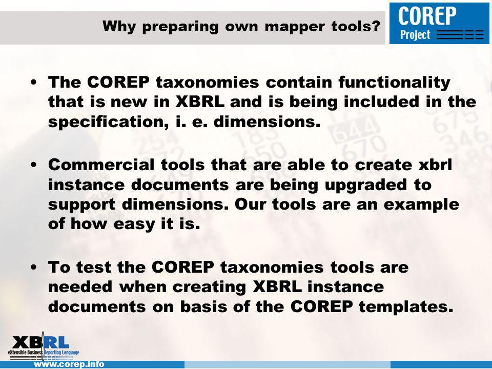 www.corep.info Test case creation coreptest.xlt file is used to fill in test data inside the COREP templates on basis of Excel tables.