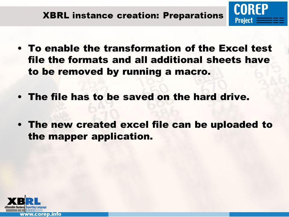 www.corep.info XBRL instance creation: Architecture Java based web: standard technology.