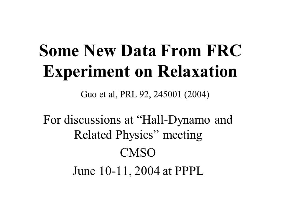 Outline Introduction –FRC –TCS experiment Experimental results –Flux conversion and magnetic helicity –Flow and kinetic helicity Summary