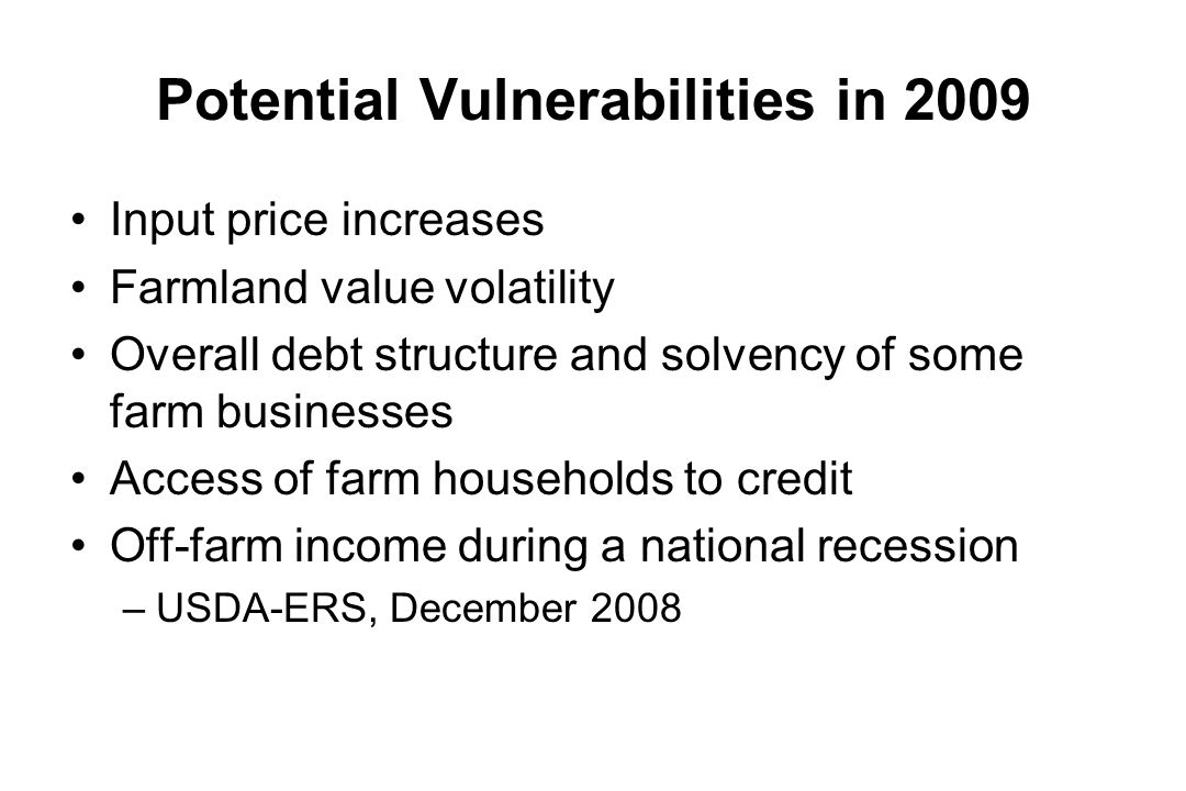 Financial Stress The USDA-ERS defines vulnerable farms as those with a negative net farm income and a debt to asset ratio above 0.40.