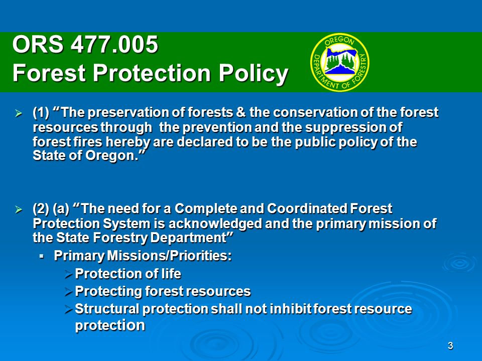 4 ORS 477.064- Uncontrolled Fire declared nuisance Any fire on any forestland in Oregon burning uncontrolled or without proper action being taken to prevent its spread, not withstanding its origin, is declared a public nuisance by reason of its menace to life, forest resources or property.Any fire on any forestland in Oregon burning uncontrolled or without proper action being taken to prevent its spread, not withstanding its origin, is declared a public nuisance by reason of its menace to life, forest resources or property.