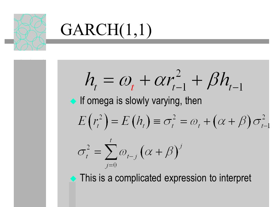 SPLINE GARCH Instead, use a multiplicative form Tau is a function of time and exogenous variables