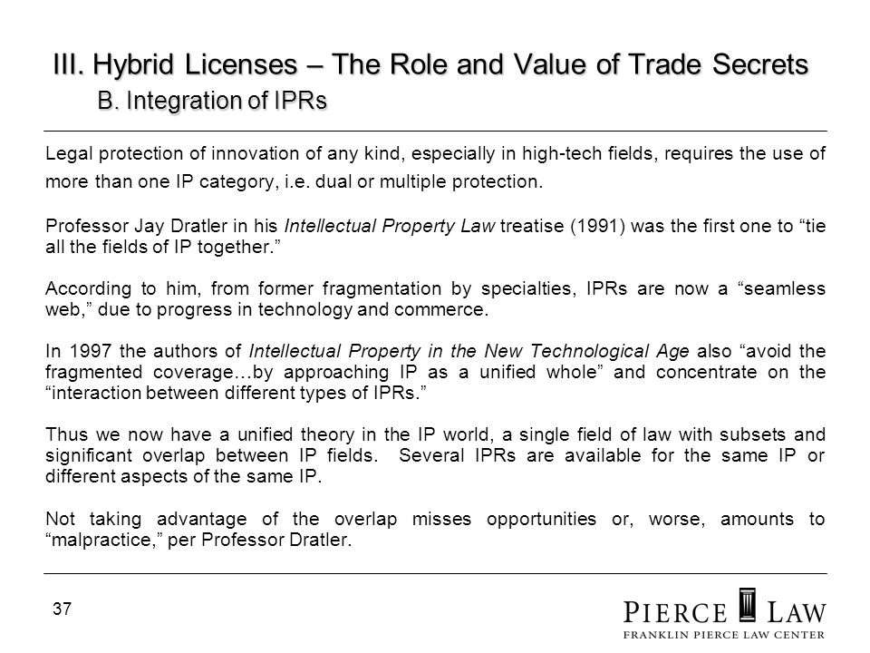 38 III.Hybrid Licenses – The Role and Value of Trade Secrets B.