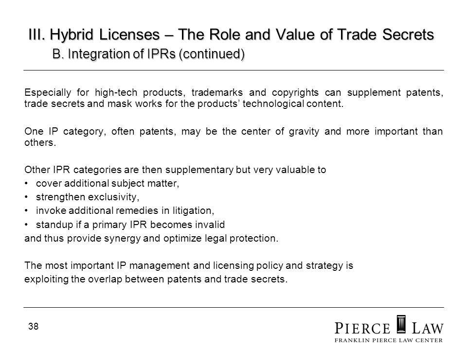 39 III.Hybrid Licenses – The Role and Value of Trade Secrets B.