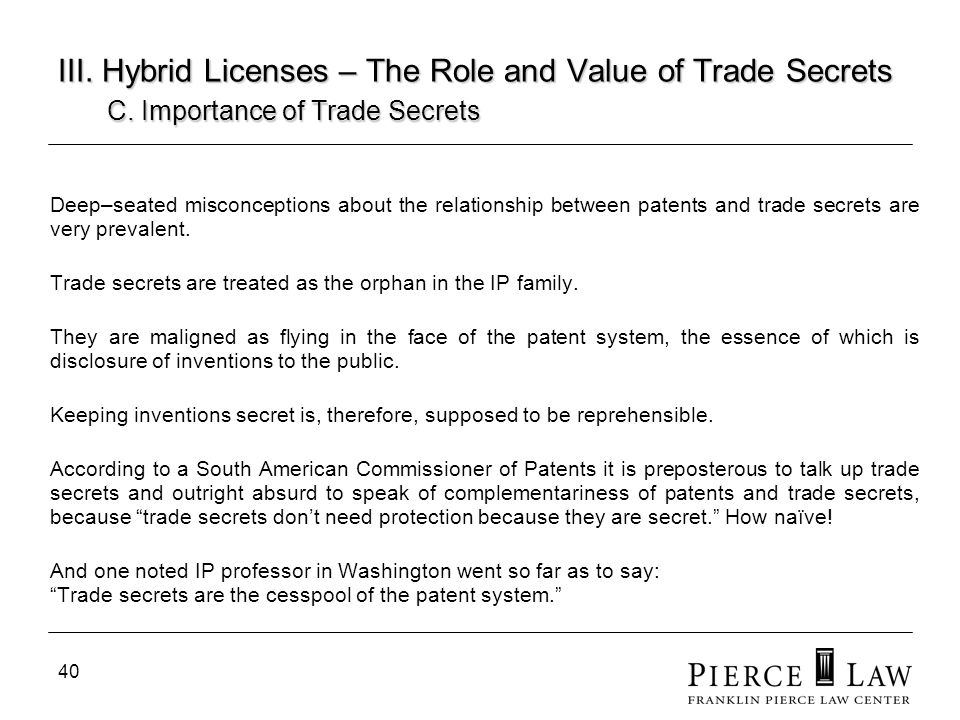 41 III.Hybrid Licenses – The Role and Value of Trade Secrets C.