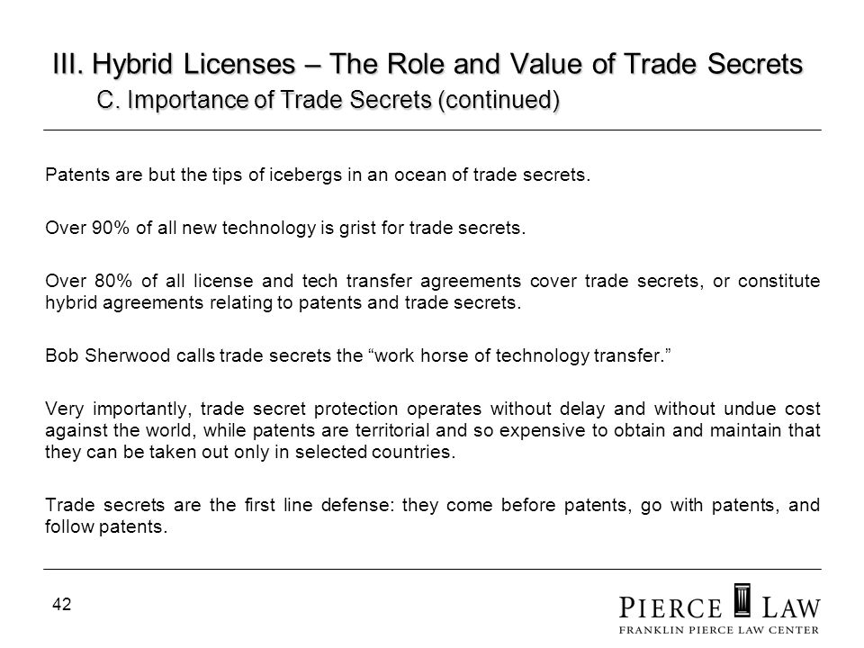 43 III.Hybrid Licenses – The Role and Value of Trade Secrets D.