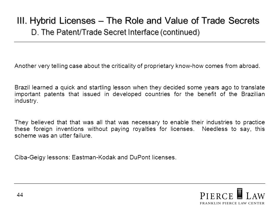 45 III.Hybrid Licenses – The Role and Value of Trade Secrets D.