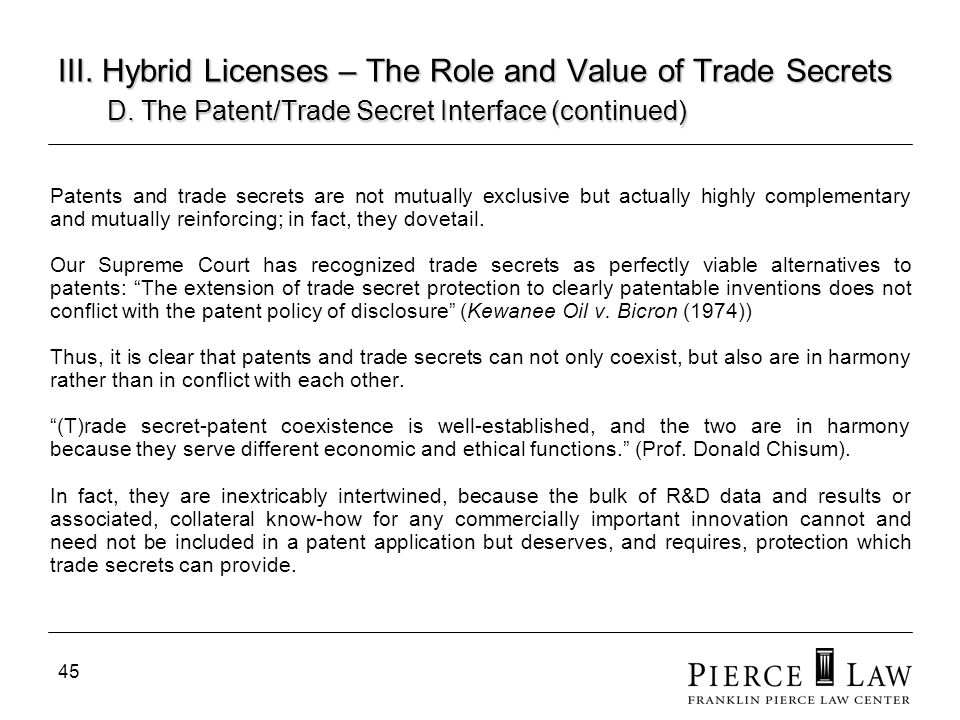 46 III.Hybrid Licenses – The Role and Value of Trade Secrets D.