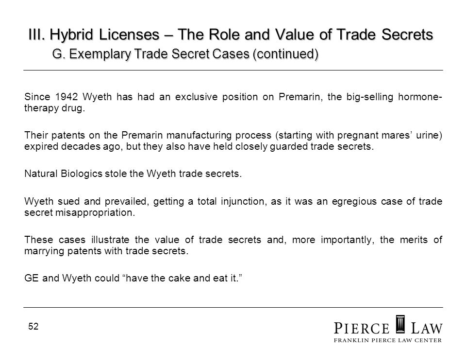 53 III.Hybrid Licenses – The Role and Value of Trade Secrets G.