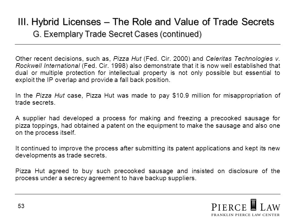 54 III.Hybrid Licenses – The Role and Value of Trade Secrets G.