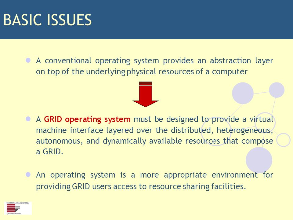SCIENTIFIC OBJECTIVES Internetworking facilities in desktop computers were initially implemented as a middleware on top of the existing operating systems and successively were embodied in the new releases of operating systems.