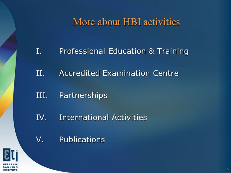 6 HBI applies the European Quality Assurance Framework Methodology Review (feedback and procedures for change) Planning (purpose & plan) Implementation Evaluation & Assessment