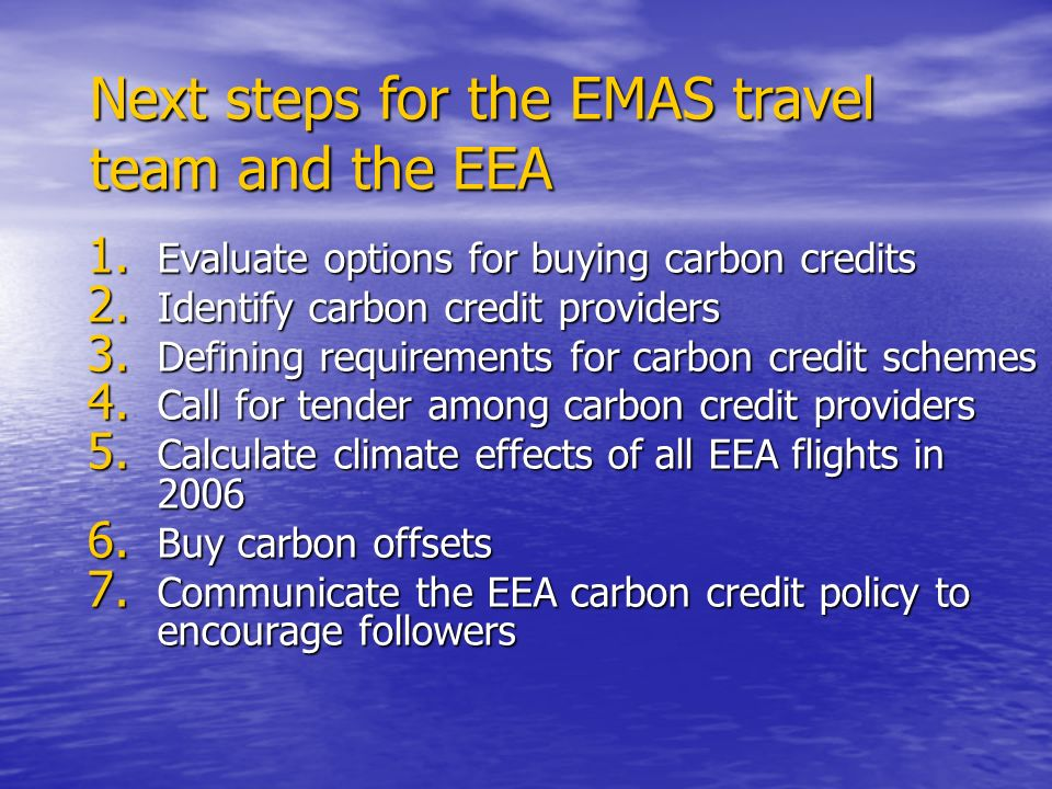 1.Evaluate options for buying carbon credits 2. Identify carbon credit providers 3.