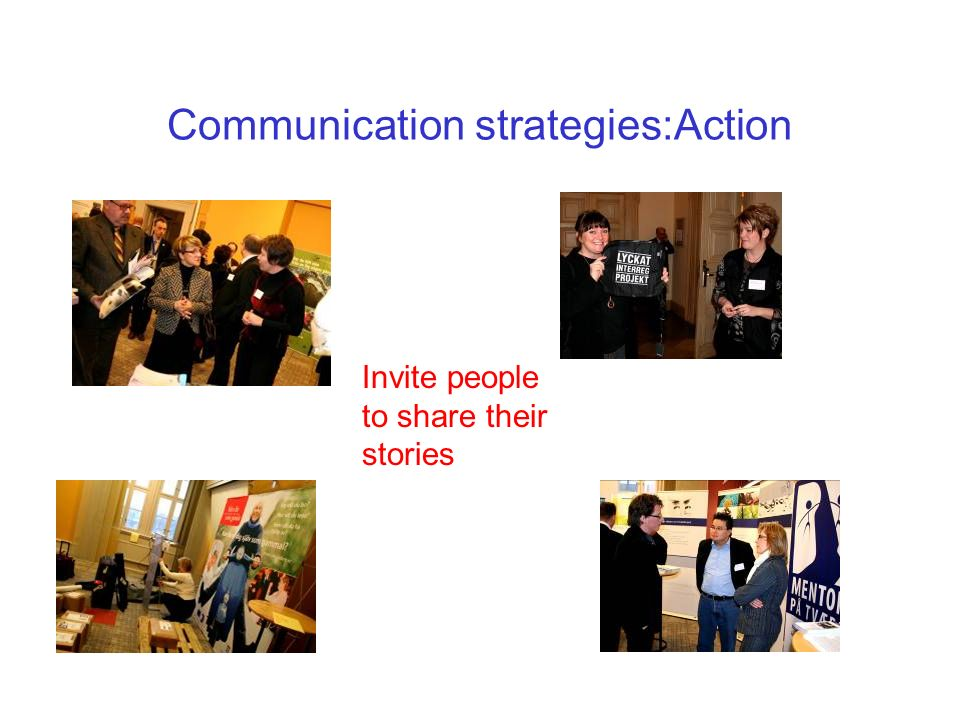 Information strategies: Networking You have a better dialogue with people you know