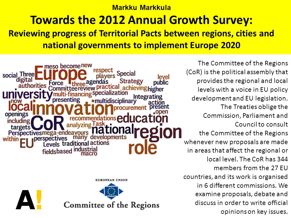 Reviewing progress of Territorial Pacts between regions, cities and national governments to implement Europe 2020 Open Days 13 October 2011 Markku Markkula OR DO WE HAVE ANOTHER OPTION.