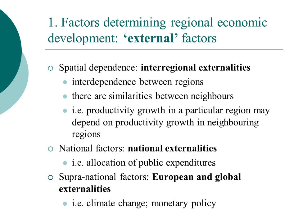 2.Regional economic policy Intervention in internal factors first nature of geography (i.e.