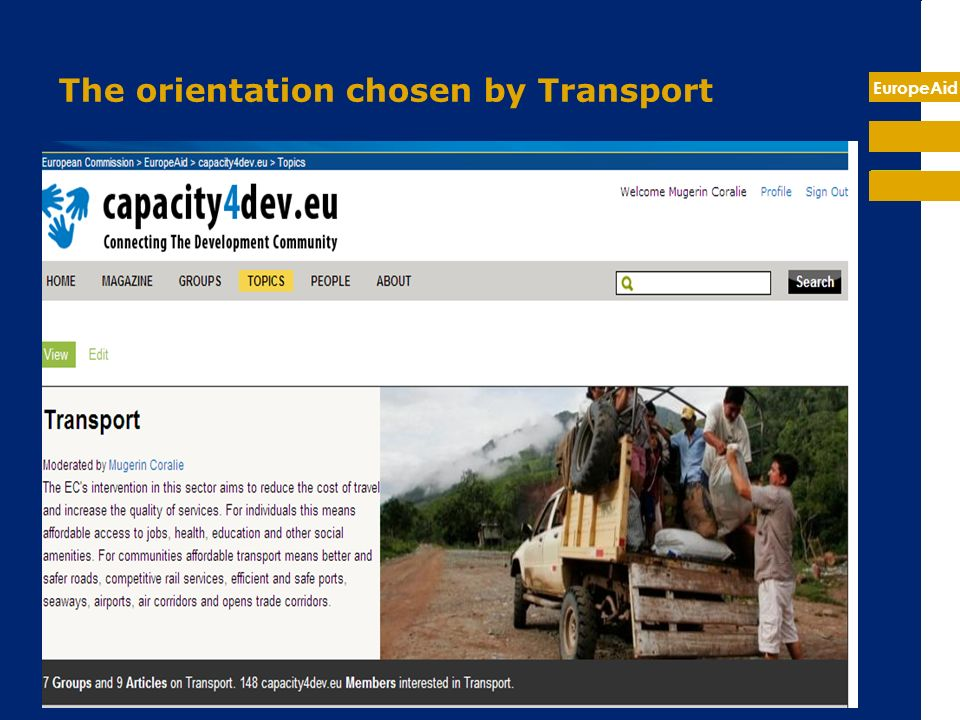 EuropeAid The Transport Thematic Network 1/6 The official Transport Thematic Network will be hosted by a group on Cap4Dev This group is private (invisible to the public) and can be joined only on invitation.