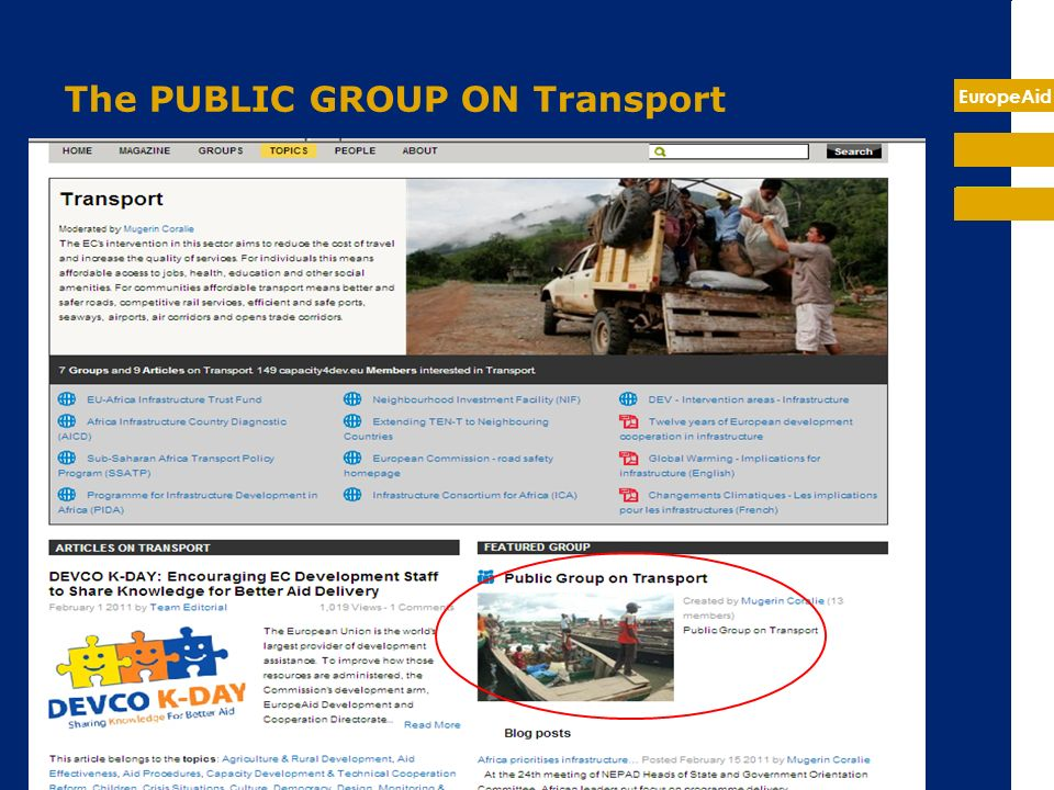 EuropeAid The PUBLIC GROUP ON Transport This group is visible and accessible to the public.