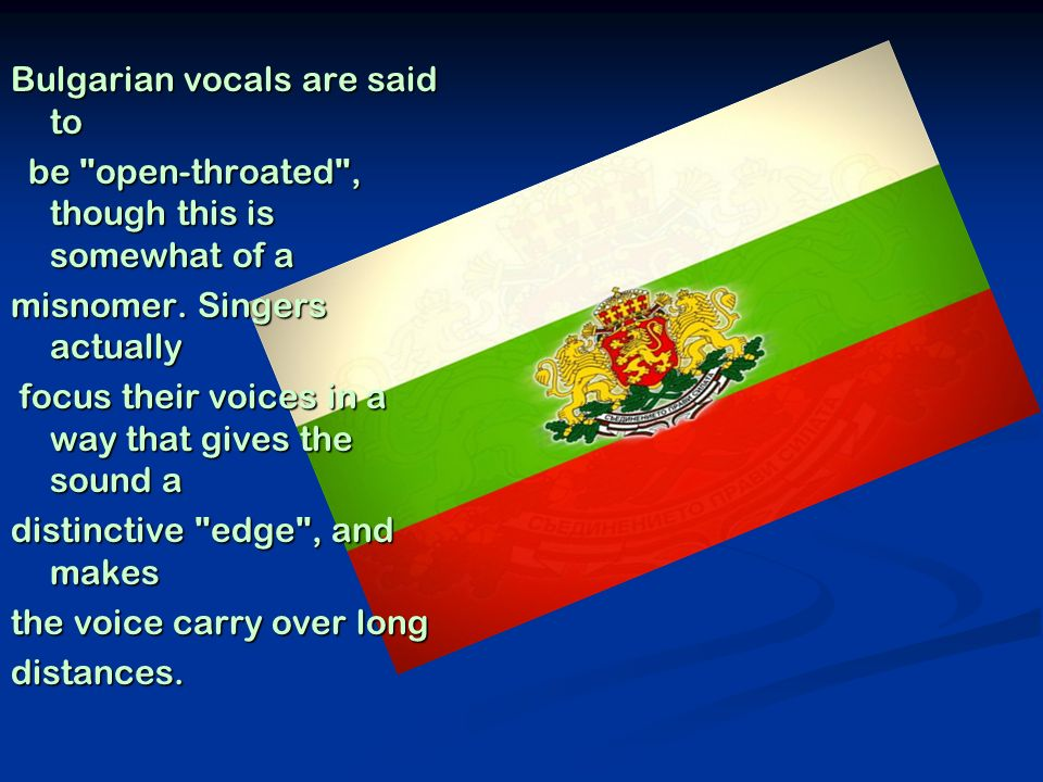 Bulgarian music uses a wide range of instruments.