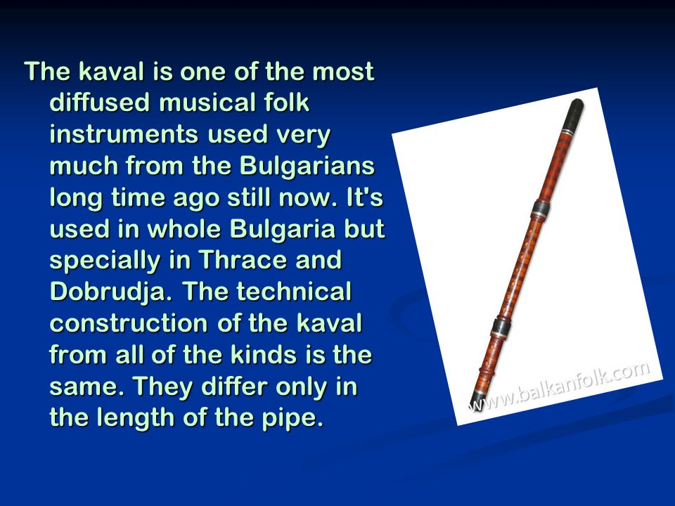 The gaida is an instrument which is used from all European nations.