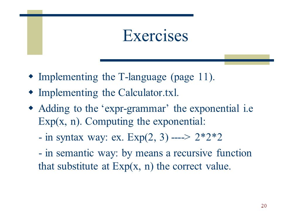 21 Homework Implementing a simple version of commands-language where commands can be: - assignments i.e.