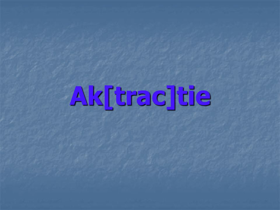 What is ak[trac]tie.