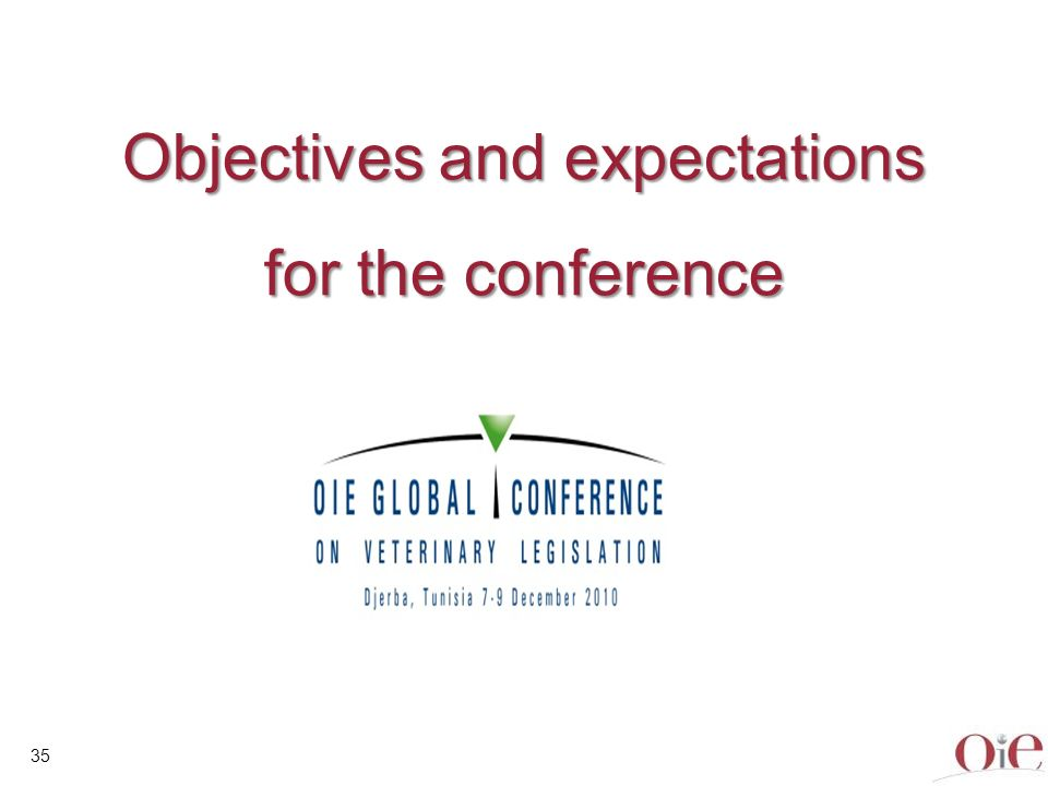 36 OIE Objectives (1) To help national animal health and welfare systems to be ready to address the important threats and challenges of: Globalisation Climate change societal expectation To explain how compliance with global standards and guidelines can facilitate the needed evolution of Member countries and regional organisations.