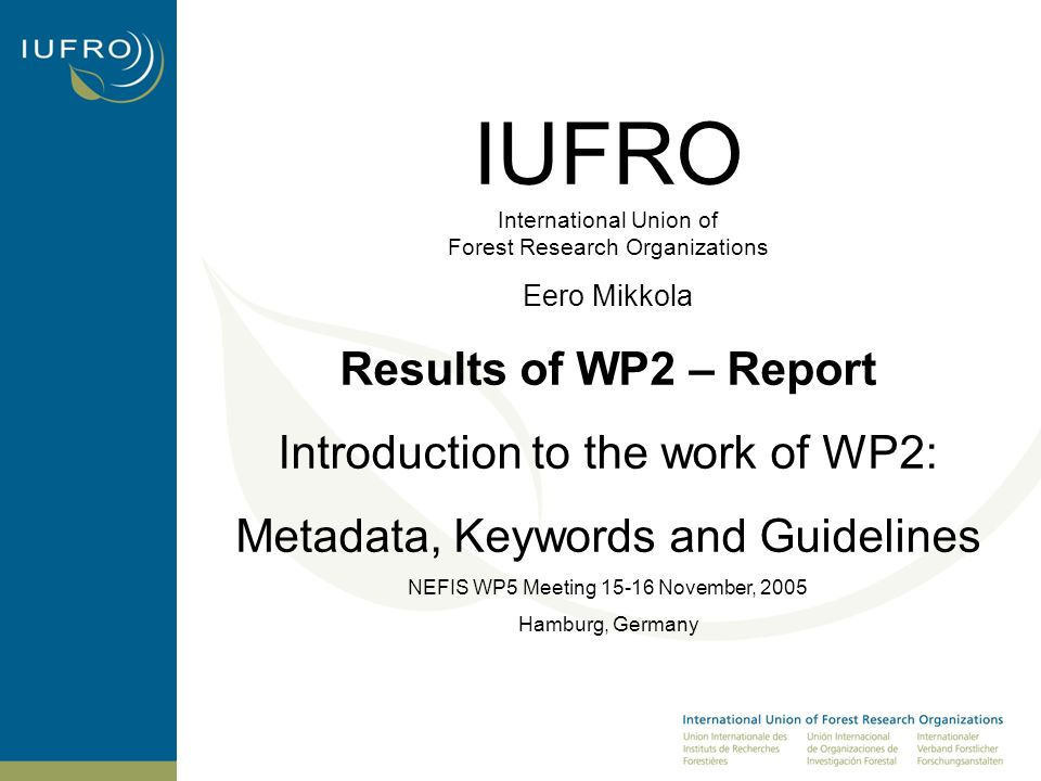 Introduction to the work of WP2 This work package has addressed the development of two elements: metadata and controlled vocabularies The task of WP2, was to establish a NEFIS metadata standard based on DCs 16 elements and accompanying refinements and develop a controlled vocabulary to facilitate the cataloguing and accessing of NEFIS metadata records and underlying datasets.