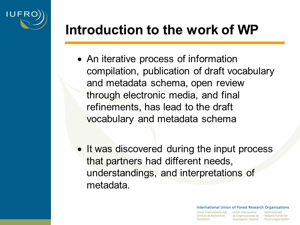 Introduction to the work of WP2 Recommended additional fields A wide discussion took place regarding the addition of selected elements for the NEFIS metadata schema.