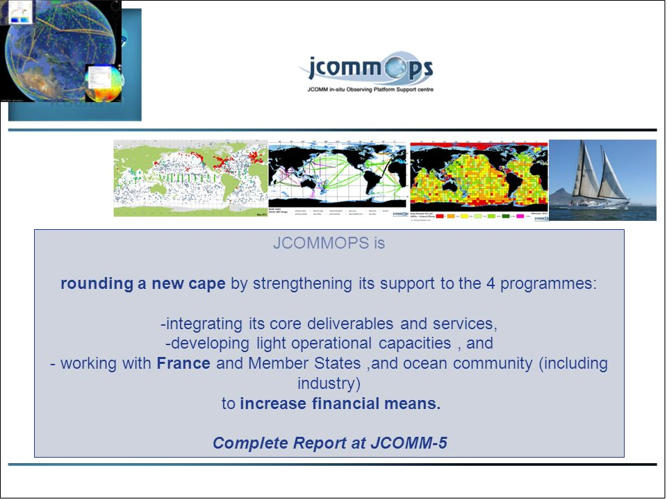 Data Management Priorities Maintaining data flow to the WIS through the JCOMM Pilot Project for WIGOS and the Oceans Data Portal, in conjunction with IODE Introducing standards and best practices in ocean data management (an online catalogue http://bestpractice.iode.org/)http://bestpractice.iode.org/ Modernizing the marine climatological data management and services process.