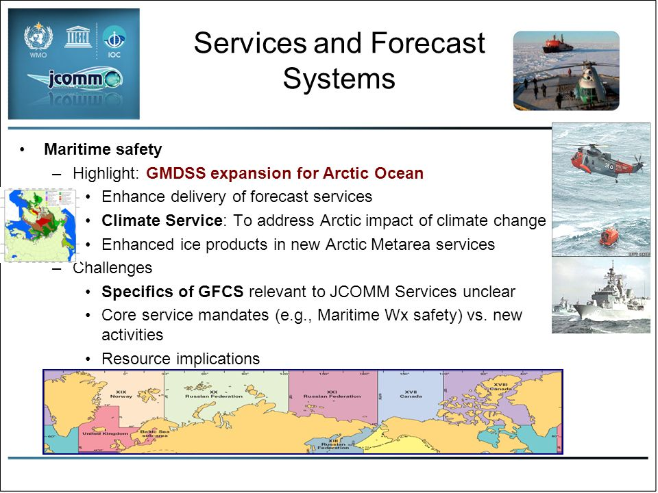 Services and Forecast Systems Operational Ocean Forecasting –Highlight: Mercator-Ocean, Bluelink Science/technology for new operational capabilityoperational capability Research-operations partnerships for new service delivery –Challenges New partnerships/capabilities (physical, biological, ecological) to respond for oil spill, radiological discharge Ocean climate contributions to GFCS Fully coupled ocean/atmosphere forecast systems Web-based products and services, to support developing countries, including basic ocean forecast service, and use of model output for consensus forecasting