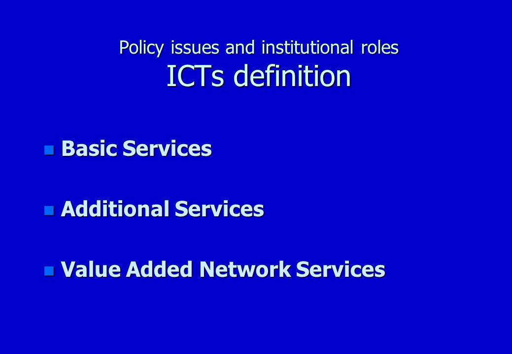 Policy issues and institutional roles Telecentre Definition Supply - Demand model n Supply: focus on technology n Demand: focus on people, community, & services