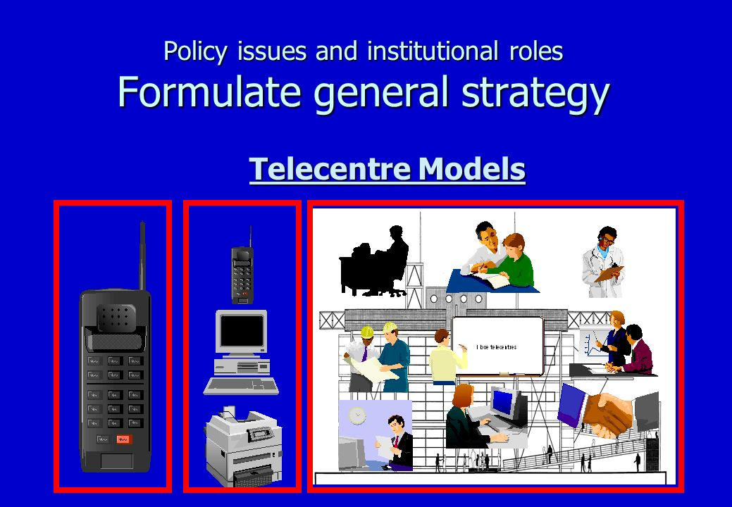 Policy issues and institutional roles Formulate general strategy n Separation of functions: Logic –Facilitate process of implementation –Accountability –Best use of resources –Find management and technical capacity where there is –Promote private sector SME now –Promote other goals n black empowerment, women empowerment