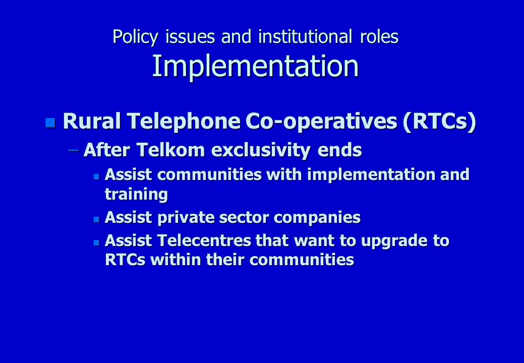 Policy issues and institutional roles Organisational adjustments