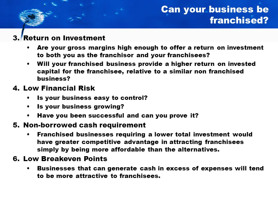 Can your business be franchised.